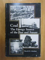 Harold H. Schobert - Coal. The Energy Source of the Past and Future