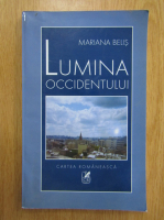 Anticariat: Mariana Belis - Lumina Occidentului