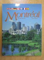 Anticariat: Montreal. Une ville a decouvrir
