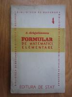 Anticariat: Nicolae Dragulanescu - Formular de matematici si calcul