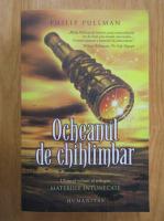 Anticariat: Philip Pullman - Ocheanul de chihlimbar (volumul 3)