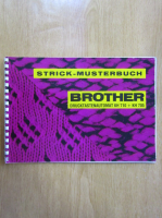 Anticariat: Strick Musterbuch. Brother Drucktastenautomat KH 710, KH 705