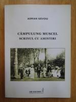 Adrian Savoiu - Campulung Muscel. Scrinul cu amintiri