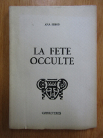 Anticariat: Ana Simon - La fete occulte