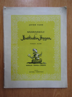 Anticariat: Anton Pann - Nazdravaniile lui Nastratin Hogea. Pagini alese