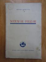 Anticariat: Artur Gorovei - Notiuni de folklor