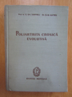 Anticariat: C. Gh. Dimitriu - Poliartrita cronica evolutiva