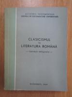 Anticariat: Clasicismul in Literatura Romana