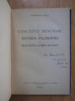 Anticariat: Constantin Noica - Concepte deschise in istoria filosofiei la Descartes, Leibniz si Kant (cu autograful autorului)