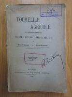 Anticariat: Constantin Tanasescu, Stefan Grigorescu - Tocmelile agricole sub diferite legiuri, inainte si dupa regulamentul organic