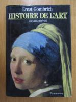 Ernst H. Gombrich - Histoire de l'art