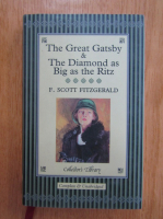 F. Scott Fitzgerald - The Great Gatsby and The Diamond as Big as the Ritz