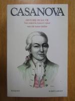 Francis Lacassin - Jacques Casanova de Seingalt. Histoire de ma vie