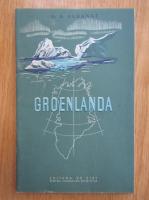 Anticariat: G. A. Agranat - Groelanda