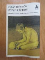 Anticariat: Goran Tunstrom - Le voleur de Bible