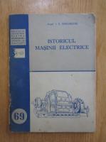I. S. Gheorghiu - Istoricul masinii electrice