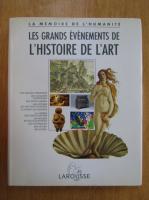 Anticariat: Jacques Marseille - Les grands evenements de l'histoire de l'art