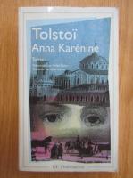 Anticariat: Leon Tolstoi - Anna Karenina (volumul 1)