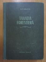 N. P. Anucin - Taxatia forestiera