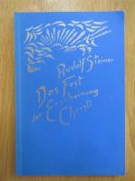Anticariat: Rudolf Steiner - Das Fest der Erscheinung Christi