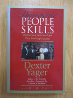 Anticariat: Dexter Yager - Dynamic People Skills