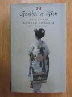 Mineko Iwasaki - Geisha of Gion