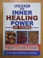 Anticariat: Unleash the Inner Healing Power of Foods