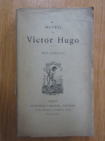 Anticariat: Victor Hugo - Oeuvres