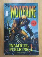 Anticariat: Wolverine. Inamicul public nr. 1 (volumul 1)