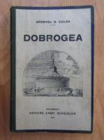 Apostol D. Culea - Dobrogea