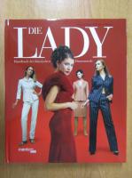 Claudia Piras - Die Lady. Handbuch der klassischen Damenmode