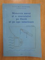 Draghia Rolea - Manevra convoiului pe fluvii si pe ape interioare