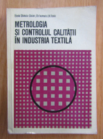 Anticariat: Elena Stanciu Stoian - Metrologia si controlul calitatii in industria textila