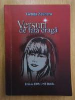Getuta Zecheru - Versuri de fata draga