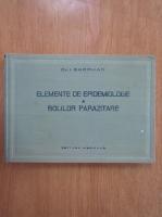 I. Gherman - Elemente de epidemiologie a bolilor parazitare