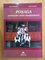 Anticariat: Ileana Borfota - Posaga straveche vatra entofolclorica