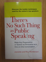 Anticariat: Jeanette Henderson - There's No Such Thing as Public Speaking