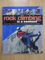 Anticariat: John Creasey - Rock Climbing in a Weekend