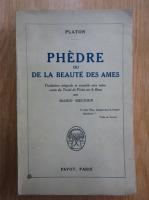 Anticariat: Platon - Phedre ou de la beaute des ames