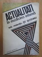 Anticariat: St. Suteanu - Actualitati in medicina interna