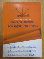 Anticariat: Trandafir Jurjovan - Folclor muzical romanesc din Ovcea
