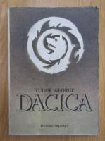 Tudor George - Dacia. Epopee nationala in sonete