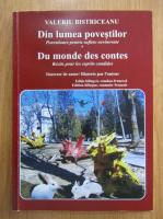 Anticariat: Valeriu Bistriceanu - Din lumea povestilor (editie bilingva)