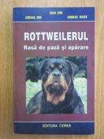 Anticariat: Adrian Bud - Rottweilerul. Rasa de paza si aparare