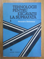 Alexandru Simionescu - Tehnologii pentru excavatii la suprafata (volumul 1)