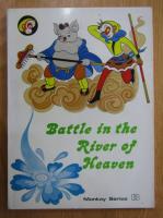 Battle in the River of Heaven