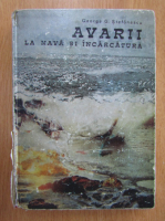 George G. Stefanescu - Avarii la nava si incarcatura