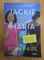 Gill Paul - Jackie si Maria