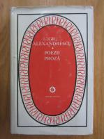 Grigore Alexandrescu - Poezii, proza
