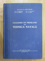 Grigore Martes - Culegere de probleme din tehnica navala